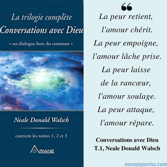 Plus belle citation touchante célèbre sur l'amour de Neale Donald Walsch du livre trilogie best seller Conversations avec Dieu