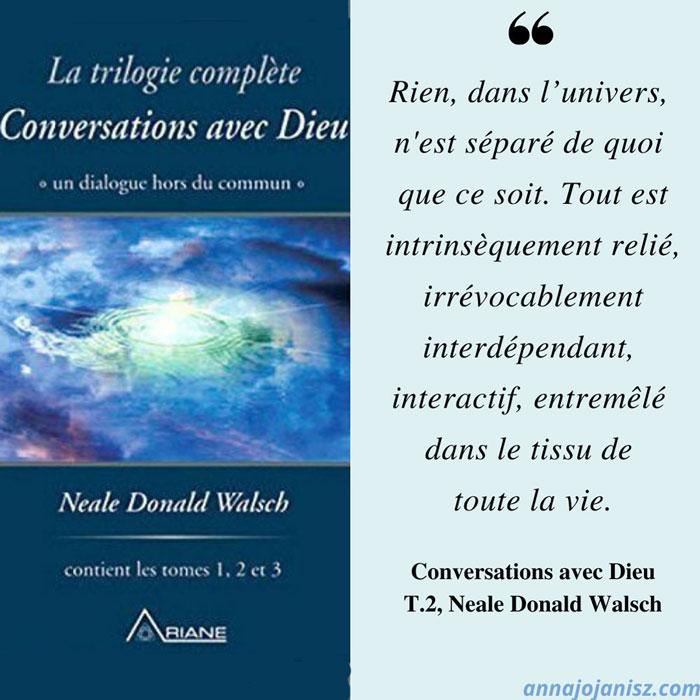 Meilleure citation inspirante sur la vie de Neale Donald Walsch du livre trilogie best seller Conversations avec Dieu