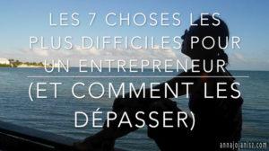 l'ombre de l'écrivain indépendant Annajo Janisz définit bien les exigences cachées pour devenir un bon entrepreneur