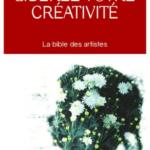 Libérez votre créativité, le meilleur livre bestseller sur la créativité