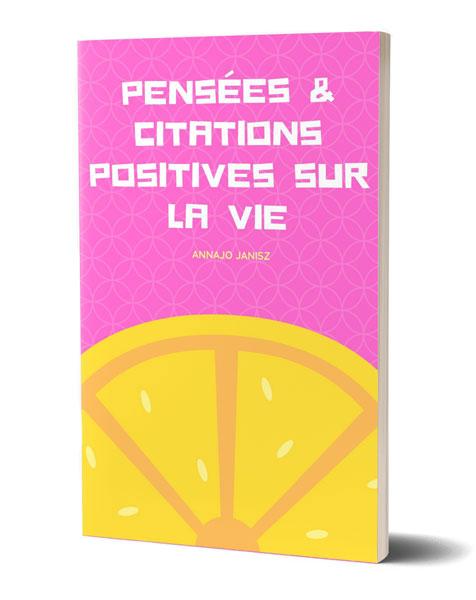 Ebook Citations Positives sur la Vie d'Annajo Janisz