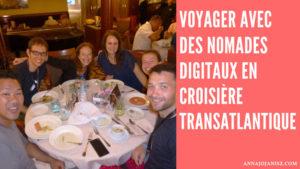 Récit du voyage en croisière transatlantique de l'auteure auto publiée Annajo Janisz avec des nomades digitaux
