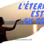 Couverture de l'article-vidéo «L'éternité est en toi» d'Annajo Janisz