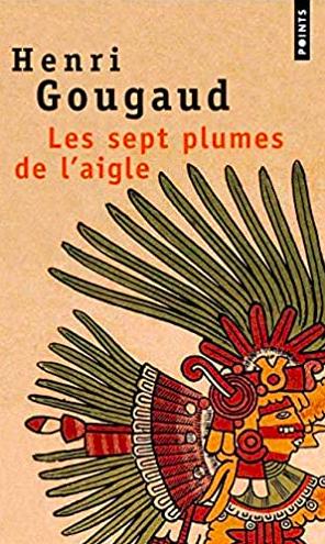 Couverture du livre roman de Henri Gougaud Les sept plumes de l'aigle