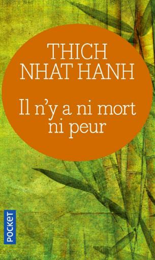 Couverture du livre de Thich Nhat Hanh, Il n'y a ni mort ni peur, chroniqué par l'écrivaine Annajo Janisz