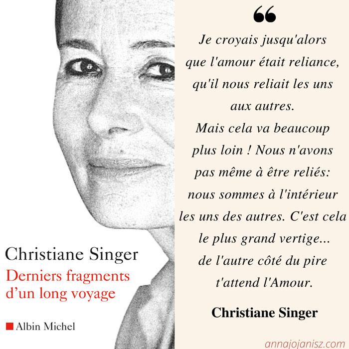 Citation du livre de Christiane Singer Derniers fragments d'un long voyage, extrait parlant de l'Amour