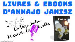 Illustration de la lecture en audio du livre ebook romance l'Aveu d'Annajo Janisz