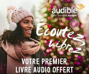 Découvre le service d'écoute de livre audio Audible avec un livre audio gratuit en cadeau de bienvenue