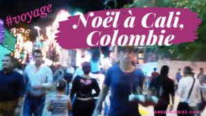 Illustration de la vidéo courte d'Annajo Janisz qui t'emmène, pendant le réveillon de Noël, en balade en ville à Cali en Colombie