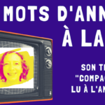 """Illustration de la vidéo où le texte """"Compagnon"""" d'Annajo Janisz est lu à la télé"""
